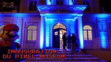 Inauguration du Pixel Museum