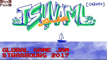 Interview – Global Game Jam Strasbourg 2017 : Équipe « Tsunami »