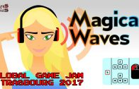 Global Game Jam Strasbourg 2017 – Magical Waves