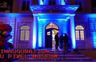 Inauguration du Pixel Museum à Schiltigheim (24 février 2017)