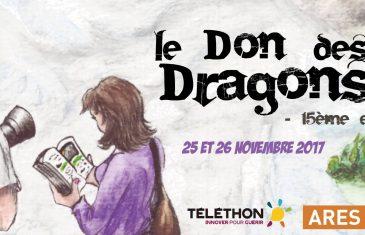 Le Don des Dragons 2017, édition anniversaire des 15 ans !
