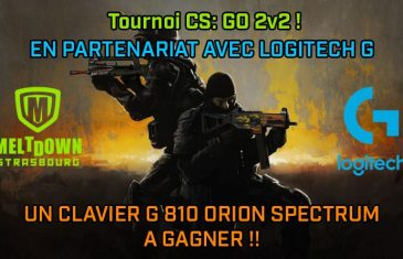 Tournoi Logitech Challenge CS: GO au Meltdown Strasbourg