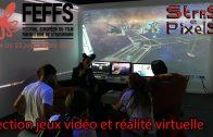 Festival Européen du Film Fantastique de Strasbourg section jeux vidéo et réalité virtuelle