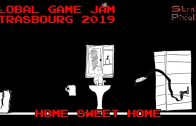 Global Game Jam Strasbourg 2019 – Home Sweet Home
