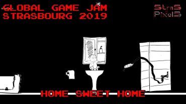 Global Game Jam Strasbourg 2019 – Home Sweet Home