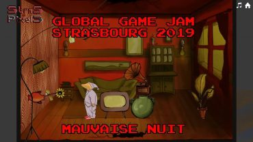 Global Game Jam Strasbourg 2019 – TEAM7 (Mauvaise Nuit)