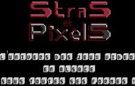 Stras et Pixels